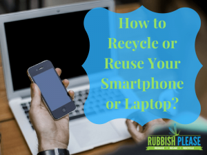 Thumbnail picture of How to recycle or reuse your smartphone of laptop
